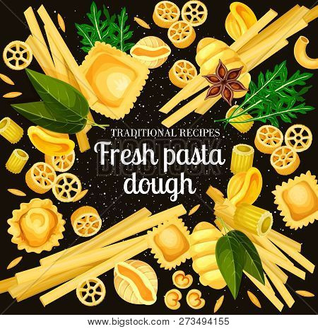 Italian Pasta Traditional Durum Dough. Vector Italy Cuisine Pasta Cooking Spices And Ingredients, Sp