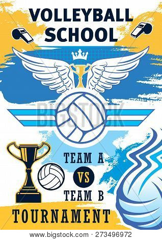 Volleyball Sport Training Or School Team Tournament Poster. Vector Volleyball Ball, Championship Vic