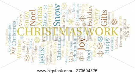 Christmas Work Word Cloud. Wordcloud Made With Text Only.