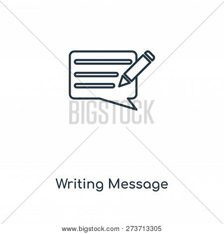 Writing Message Icon In Trendy Design Style. Writing Message Icon Isolated On White Background. Writ