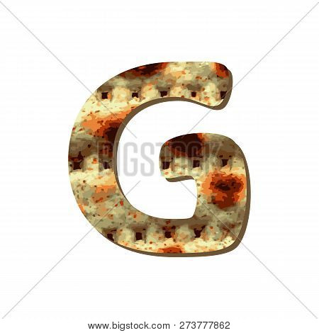 Rounded Capital English Letter G With Matza Texture. Font For Passover. Vector Illustration On Isola