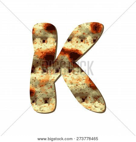 Rounded Capital English Letter K With Matza Texture. Font For Passover. Vector Illustration On Isola