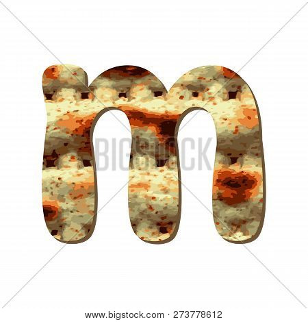 Rounded English Lowercase Letter M With Matza Texture. Font For Passover. Vector Illustration On Iso