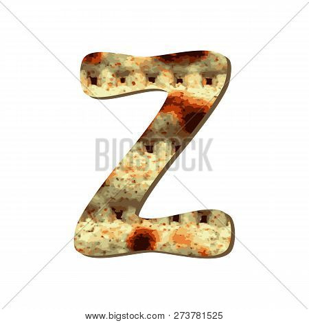 Rounded .capital English Letter Z With Matza Texture. Font For Passover. Vector Illustration On Isol