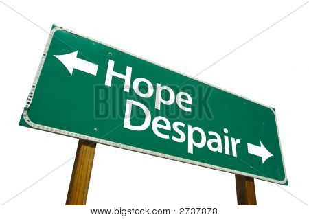 Hope Despair - Road Sign
