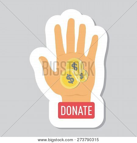 Donate Button With Hand, Coins And Dollar Sign. Help Red Green Sticker. Gift Charity. Isolated Suppo