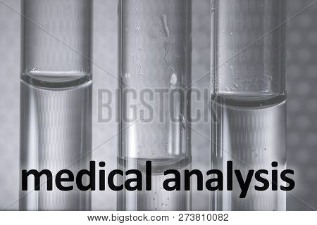 Medical Test In Tubes. Medical Analysis Photo