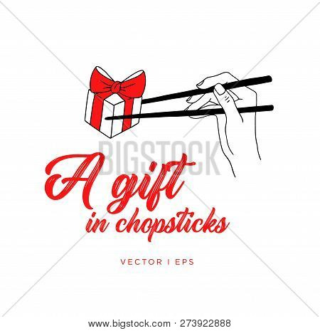 A Gift Box In Chopsticks, Hold By Woman Hand. Line Art, Simple Hand Drawn Illustration. Eating Asian