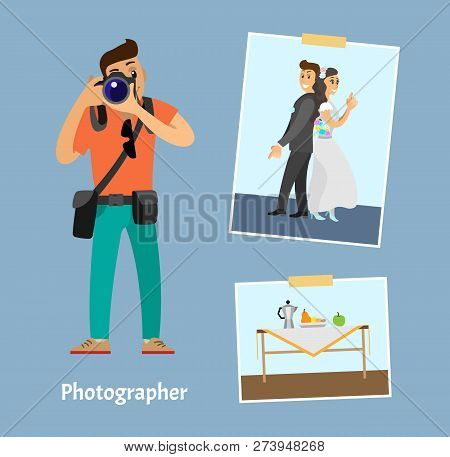 Photographer With Digital Camera And Photographs. Wedding Photo Of Groom Next To Bride, Still Life P