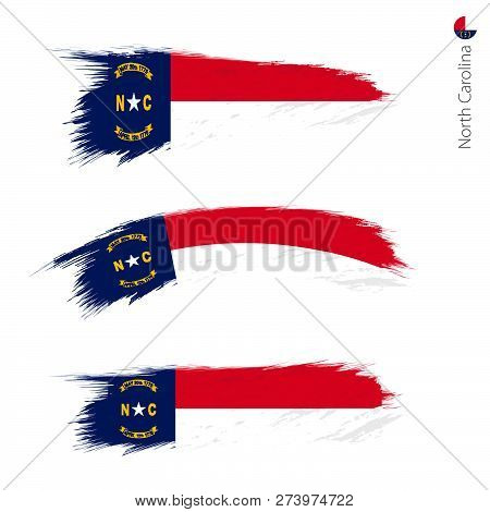 Set Of 3 Grunge Textured Flag Of Us State North Carolina, Three Versions Of State Flag In Brush Stro