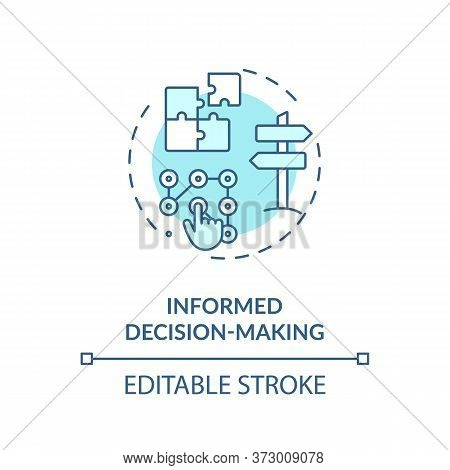 Informed Decision Making Turquoise Concept Icon. Plan Strategy For Opportunity. Problem Solution. Da