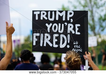 Orlando, Fl, Usa - June 19, 2020: Trump, Youre Fired Poster. Demonstration In The Usa. Voters And Po