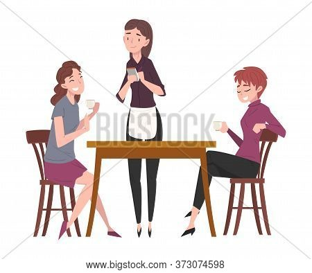 Two Girls Sitting At Table In Coffee Shop And Waitress Serving Them, People Drinking Coffee And Rela