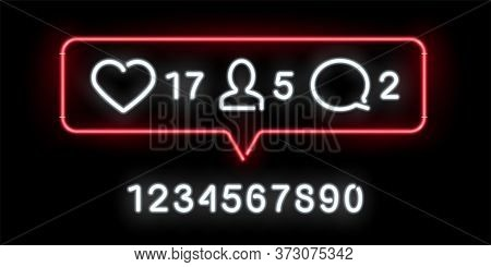 Social Network Activity Indicators Neon Icon. Likes, Comments, Followers Quantity Significative. Not