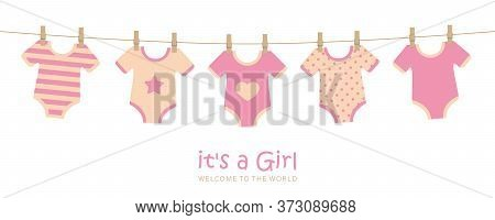 Its A Girl Cute Welcome Greeting Card For Childbirth With Hanging Baby Bodysuits Vector Illustration