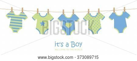 Its A Boy Cute Welcome Greeting Card For Childbirth With Hanging Baby Bodysuits Vector Illustration