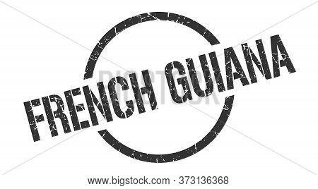 French Guiana Stamp. French Guiana Grunge Round Isolated Sign
