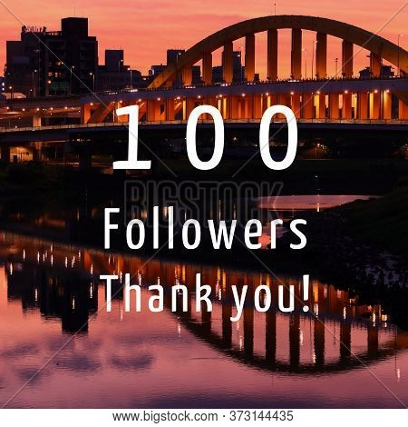 100 Followers. Social Media Follower Milestone. Thank You Sign.