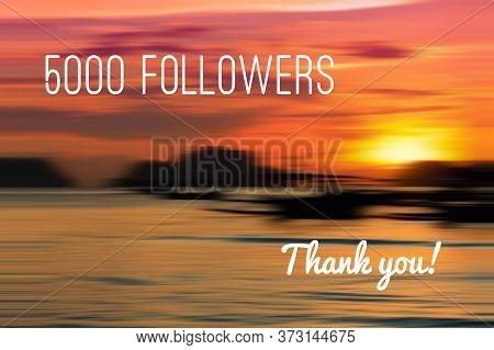 5000 Followers. Social Media Follower Milestone. Thank You Sign.