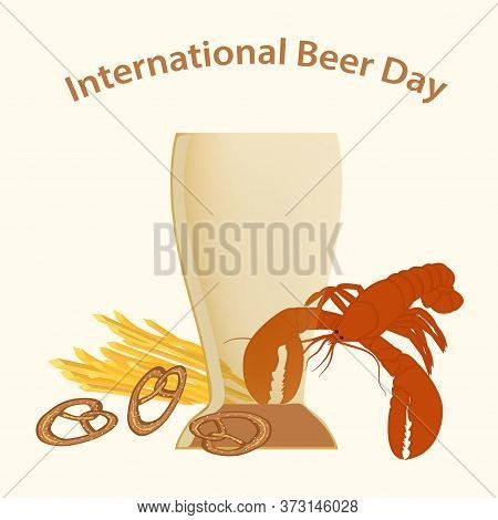 Beer With Foam In A Glass, Lobster, Pretzel, French Fries - Vector. International Beer Day