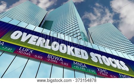 Overlooked Stocks Shares Companies Market Value Low Price 3d Illustration