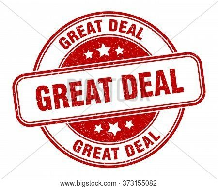 Great Deal Stamp. Great Deal Round Grunge Sign. Label