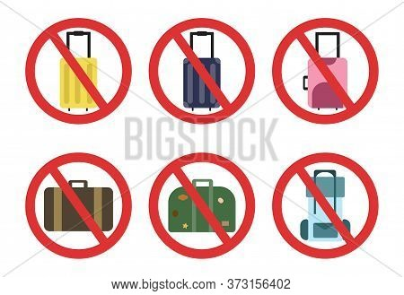 Ban On Luggage Set. Travel Ban Collection. Stop Travel Isolated Illustration. Stay Home Covid-19 Pre