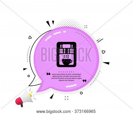 Coffee Maker Icon. Quote Speech Bubble. Vending Machine Sign. Make Tea Symbol. Quotation Marks. Clas