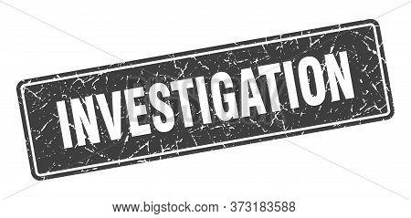 Investigation Stamp. Investigation Vintage Black Label. Sign