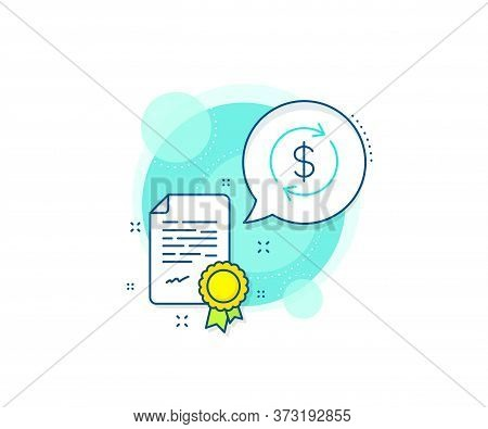 Money Transfer Sign. Certification Complex Icon. Currency Exchange Line Icon. Dollar In Rotation Arr