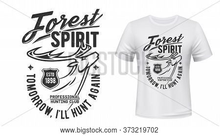 Deer T-shirt Print Vector Mockup Of Hunting Sport Club Design. Reindeer, Moose Or Elk Forest Animal