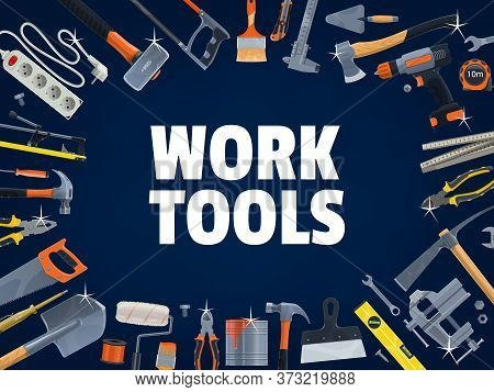 Work Tools Of Diy, Construction, House Repair And Renovation Vector Equipment. Hammer, Screwdriver,