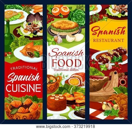 Spanish Cuisine Food Vector Banners Of Fish And Meat Dishes With Vegetables And Desserts. Iberian Ha