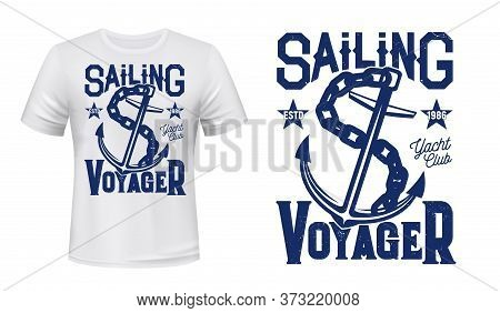 Anchor T-shirt Print Mockup Of Sailing And Yachting Sport Vector Design. Nautical Anchor Of Marine S