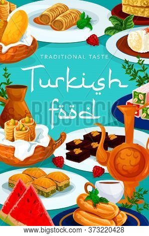 Turkish Cuisine Food Menu, Desserts And Sweets, Turkey Pastry Vector Poster. Turkish Cafe Cafeteria