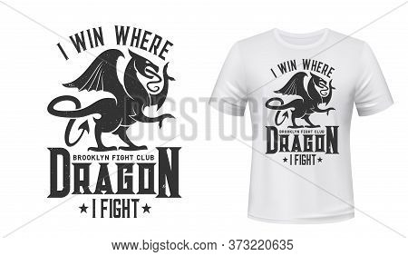 Dragon T-shirt Print Mockup, Fight Club Emblem. Brooklin Fight Club Symbol Of Griffin Or Gothic Gryp