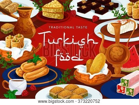 Turkish Cuisine Desserts Food Menu, Pastry Sweets, Turkey Traditional Patisserie And Cafe Food, Vect