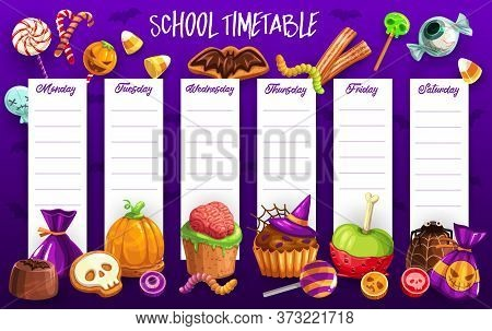 School Timetable Vector Template Of Lesson Schedule With Halloween Holiday Trick Or Treat Candies. W