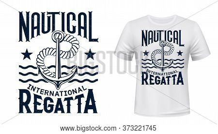 Anchor, Rope And Waves Shirt Print Vector. Yachting Regatta Race Contestant, Yachtsman Clothes Desig