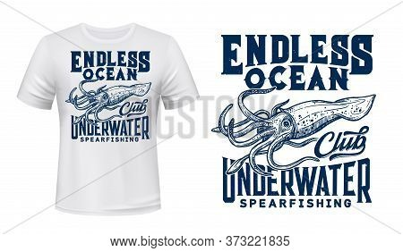 Giant Squid T-shirt Print Vector. Underwater Diving Sport Club T-shirt Print Mockup With Engraved Il