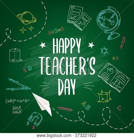 Happy Teachers Day Chalk Sketch School Chalkboard With Hand Drawn Globe, Schoolbook And Copybook, Pe
