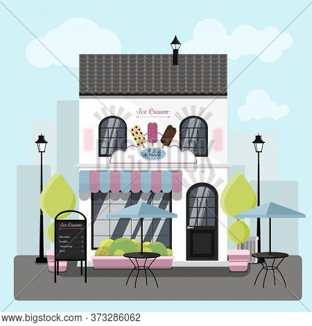 Facade Of An Ice Cream Parlor With A Summer Outdoor Terrace. Vector Illustration Of Restaurant Ice C