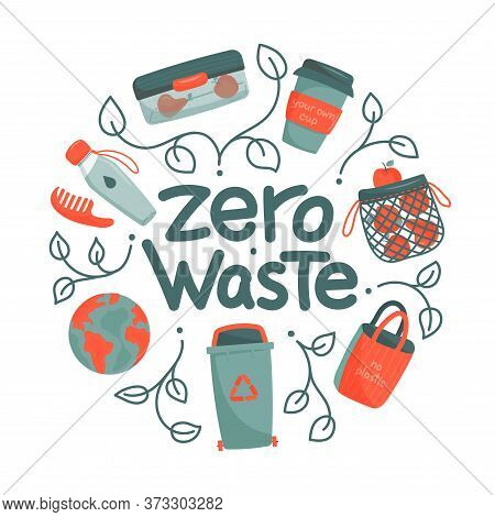 Zero Waste Concept. Eco Lifestyle, No Plastic And Go Green Concept In Circle Form. Vector Zero Waste