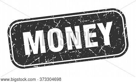 Money Stamp. Money Square Grungy Black Sign