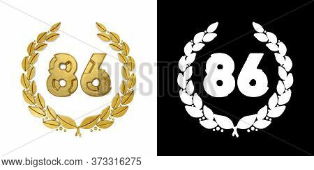 Gold Number 86 (number Eighty-six) With Laurel Branch With Alpha Channel. 3d Illustration