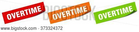 Overtime Sticker. Overtime Square Isolated Sign. Overtime Label