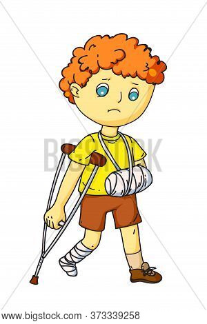Upset Little Boy With Injured Arm In Bandage And Broken Leg In Gypsum Waking On Crutch. Cute Sick Ch