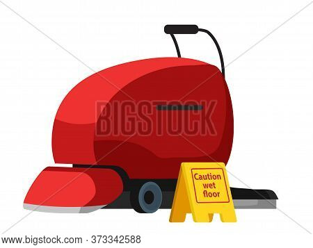 Red Industrial Floor Scrubber Cleansing Equipment And Warning Sign Isolated On White. Caution Wet Fl