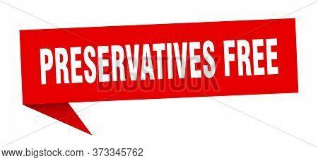 Preservatives Free Banner. Preservatives Free Speech Bubble. Preservatives Free Sign