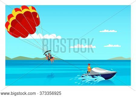 Parasailing Illustration. Unforgettable Experience. Sea Resort And Beach Activities Vector Layout. A
